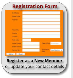 Registration Form Register as a New Member or update your contact details