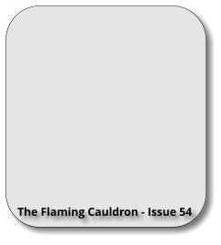 The Flaming Cauldron - Issue 54